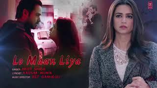 Lo maan liya video song /   Raz reboot / arijit singh / Emraan Hashmi / Kristi kharbanda / Gaurav