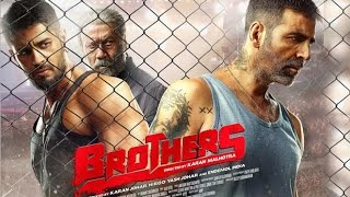 Brothers Trailer Review 2015 | Akshay Kumar, Jacqueline Fernandez, Sidharth Malhotra - First Look