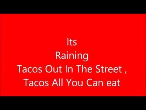 Its Raining Tacos [Lyrics][92KViews]