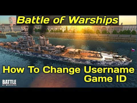 Battle of Warships - How to Change Username/Game ID