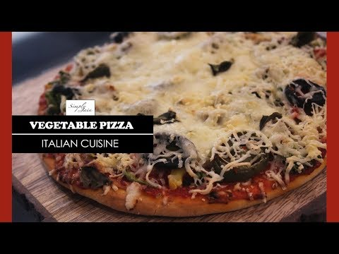 Pizza | How To Make Vegetable Pizza | Italian Cuisine | Simply Jain