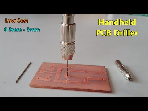 Handheld mini PCB Drill machine - 0.3mm to 3mm bit / how to drill / low cost