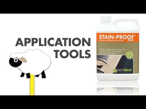 STAIN PROOF™ Application Tools