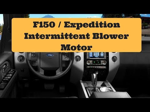 Ford F150/Expedition Intermittent Blower Motor