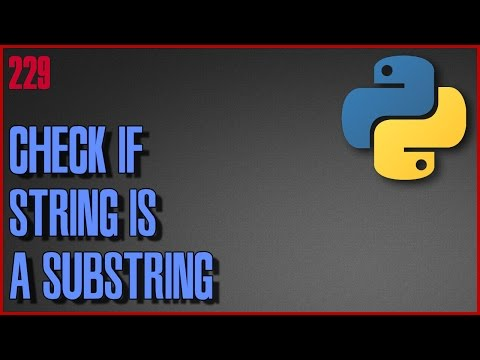 PYTHON Check if string is a substring