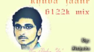 Khuda Jaane 6122k Mix