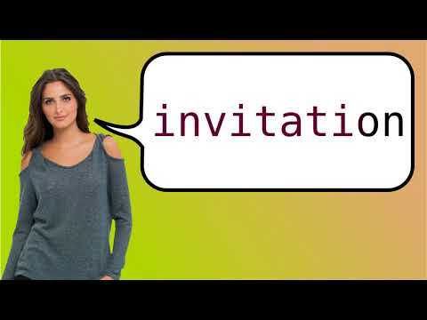 How to say 'invitation' in French?