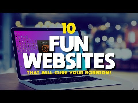10 Fun Websites That Will Instantly Cure Your Boredom! 2018