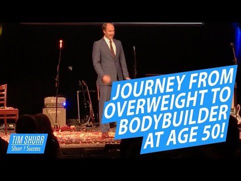 AN AMAZING EXAMPLE: Journey From Overweight to Bodybuilder at Age 50!