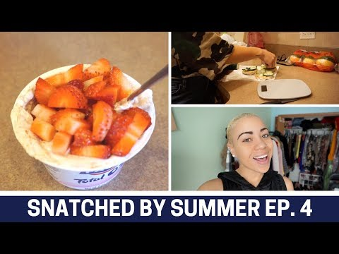 What I eat in a day for weight loss + healthy snacks | Snatched by Summer Ep. 4