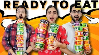 We Tried Every READY To EAT Meal 😱 || And Ye Toh Kuch Next Level He Ho Gea.... 🙈