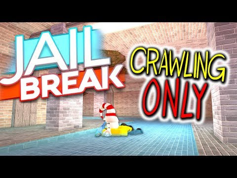 CRAWLING ONLY CHALLENGE... IN THE NEW JAILBREAK ESCAPE