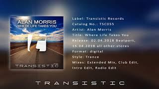 Alan Morris  Where Life Takes You Radio Edit