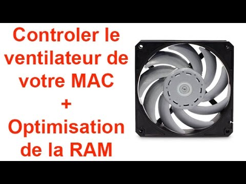 Controler le ventilateur de votre MAC + Optimisation de la RAM - Mac Fan control