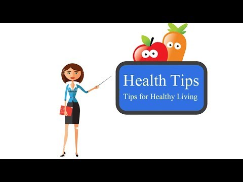 Good Tips For Good Health | General Health Tips
