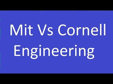 Mit Vs Cornell Engineering