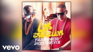 Yulien Oviedo - Las Estrellas (Audio) ft. Jacob Forever
