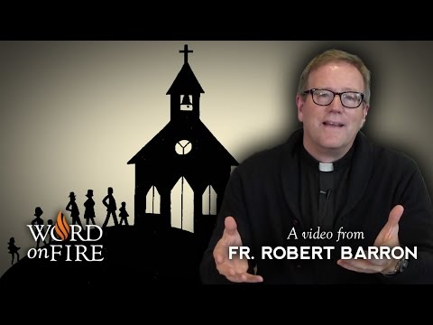 Bishop Barron on Leaving The Church