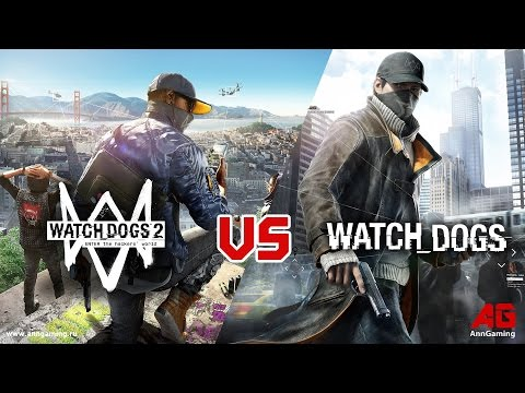 Watch Dogs 2 VS Watch Dogs.....ULTIMATE