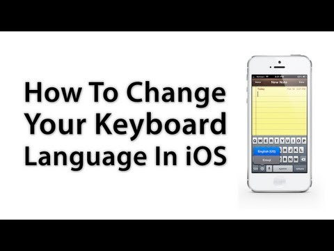 [iOS Advice] How To Change Your Keyboard Language - iPhone / iPad / iPod touch