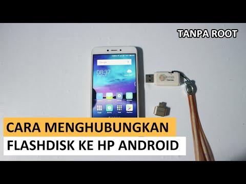 cara menghubungkan flashdisk ke hp android tanpa root