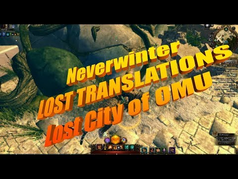 Neverwinter MOD 13  Lost Translations  Lost City of OMU 2018 Pc, XBox, PS4 BythePeople