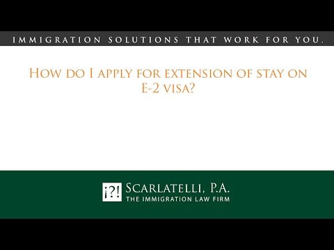 How do I apply for extension of stay on E-2 visa?