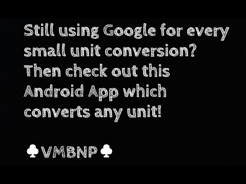 Convert any unit! (Android App)