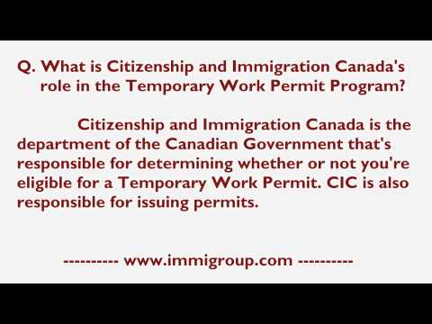 What is Citizenship and Immigration Canada's role in the Temporary Work Permit Program?