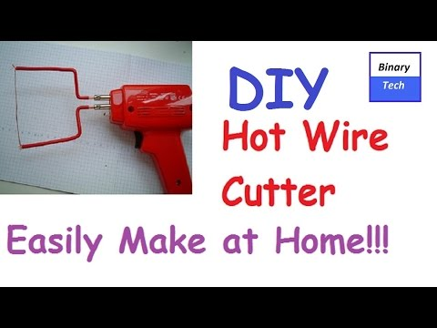 How to Make a Hot Wire Foam Cutter at Home - Easy