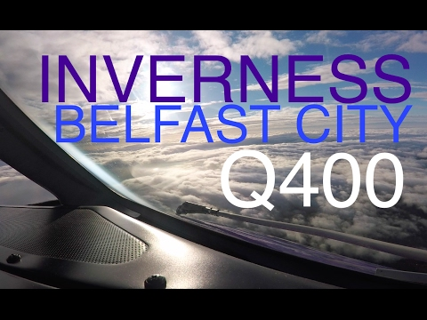Q400 Amazing whole flight from Inverness to Belfast City