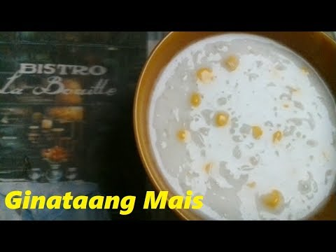 GINATAANG MAIS RECIPE -(CORN IN COCONUT MILK)