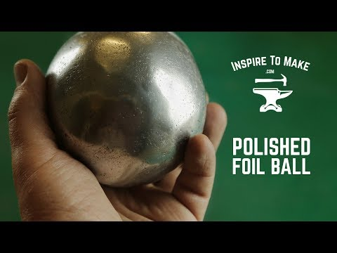 Polished Aluminium Foil Ball - Challenge accepted!