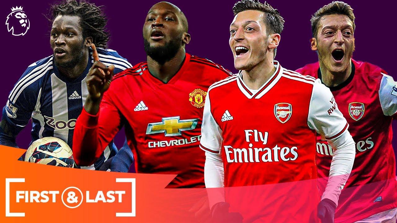 Current SUPERSTARS' First & Last Premier League Goals | Romelu Lukaku, Mesut Ozil & more!