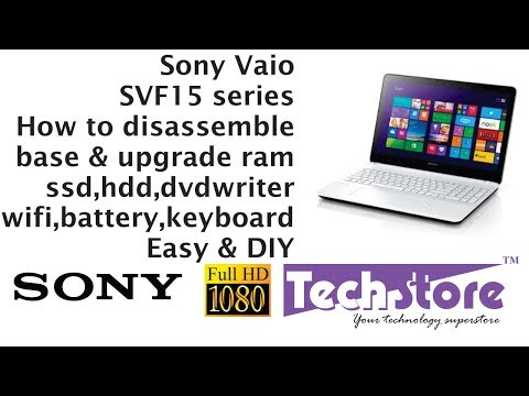 Sony Vaio SVF152A1WW : How to Disassemble base & upgrade ram hdd ssd mothrboard wifi