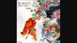 smokey robotic  no reality feat redman