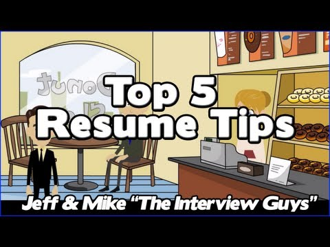 How To Write A Resume - Our Top 5 Resume Tips That Will Get You The Interview