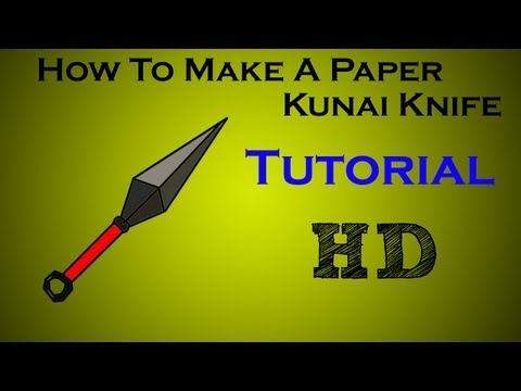 How To Make A Paper Kunai Knife (Tutorial)