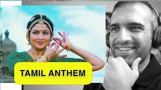 Pakistani Reacts to SemMozhi  Tamil Anthem   AR.Rahman