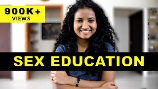 Sex Education | Things Indian Schools Didn't Teach Us