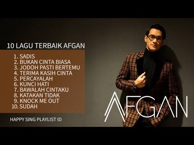 Download 10 LAGU TERBAIK AFGAN (Playlist) MP3 Gratis
