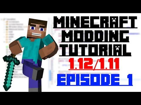 Minecraft Modding Tutorial 1.12/1.11 (Outdated) - Episode 1 - Setting up the Workspace