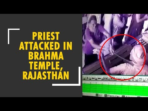 A priest was attacked in Brahma temple in Rajasthan's Pushkar district