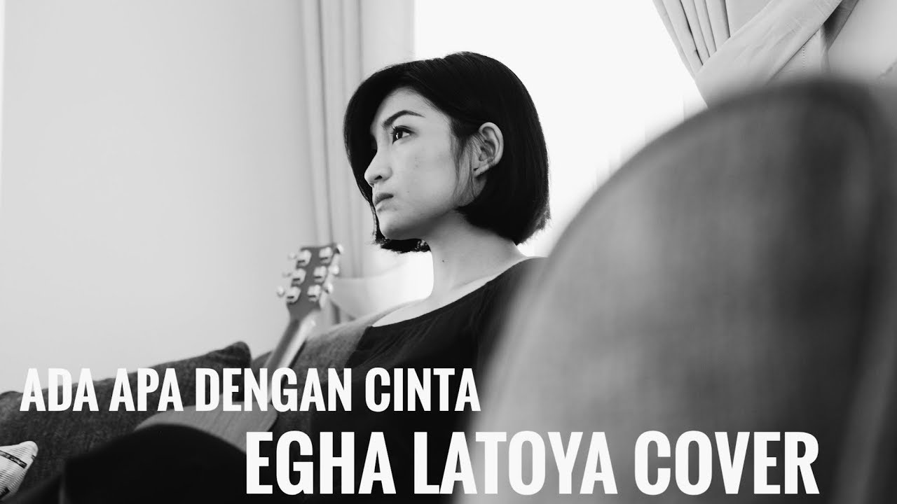 EGHA DE LATOYA - ADA APA DENGAN CINTA (MELLY GOESLAW) - LIVE ACOUSTIC