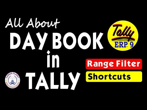Learn Tally ERP 9-Day Book Part-97  Range Filter and Day book Shortcuts in Tally
