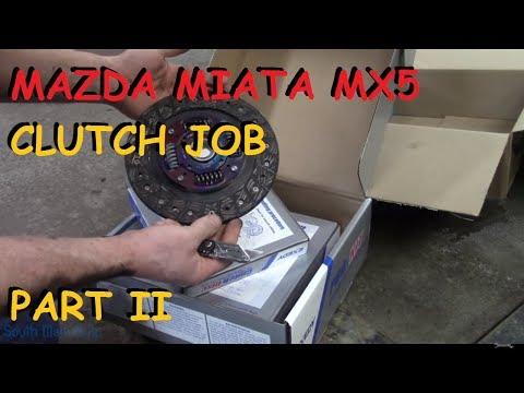 Mazda Miata MX 5 - Clutch Replacement Job - Part II