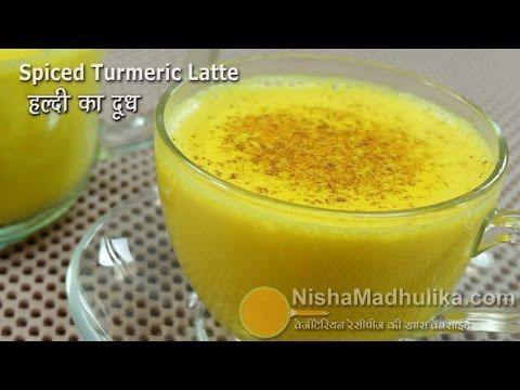 Turmeric Latte -  Golden Drink Turmeric Milk - Haldi ka Milk