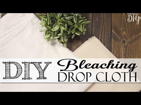 DIY Bleached Drop Cloth Fabric