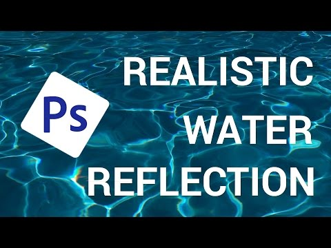 How to Make a Realistic Water Reflection Effect in Adobe Photoshop