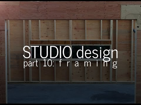 Designing a Small Studio - Framing + Rough Carpentry (Part 10)